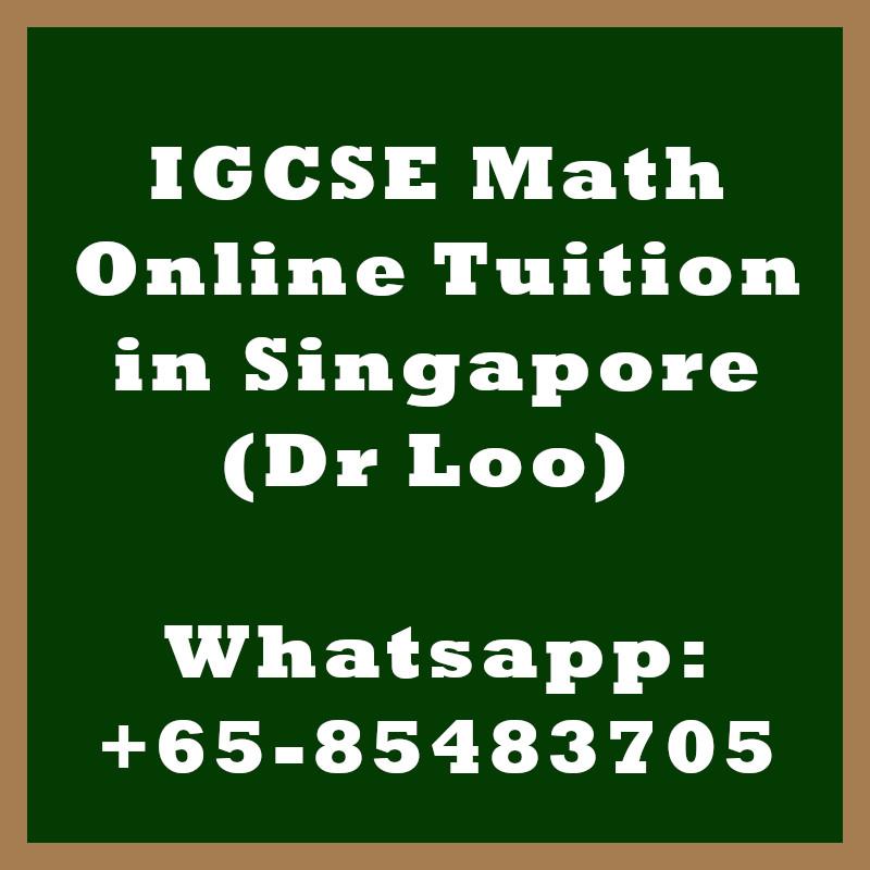 IGCSE Mathematics Online Tuition in Singapore
