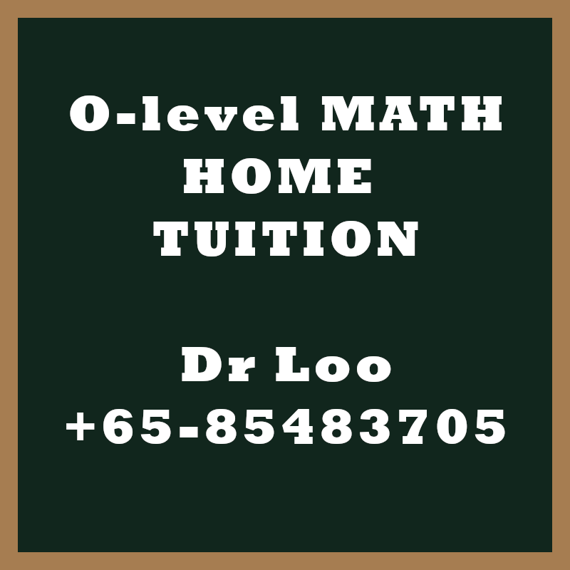 O level A-Math Home Tuition Singapore