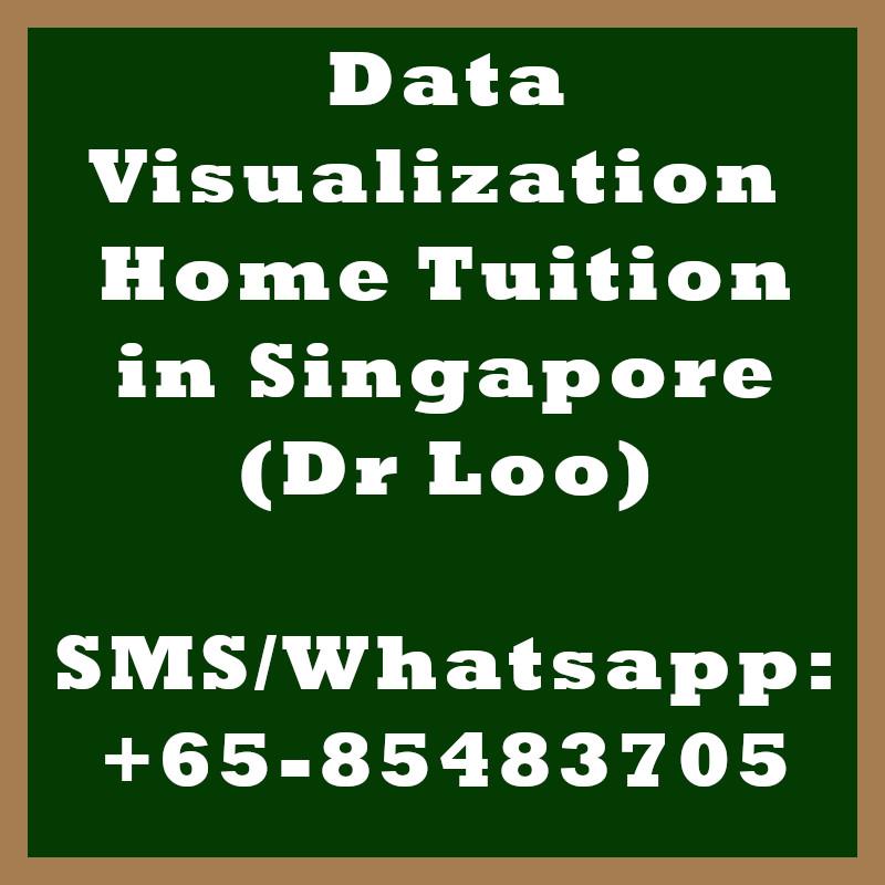 Data Visualization Home tuition Singapore