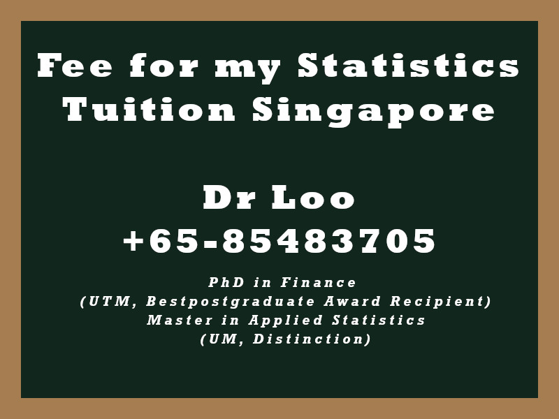 Fees for my Statistics Tuition in Singapore