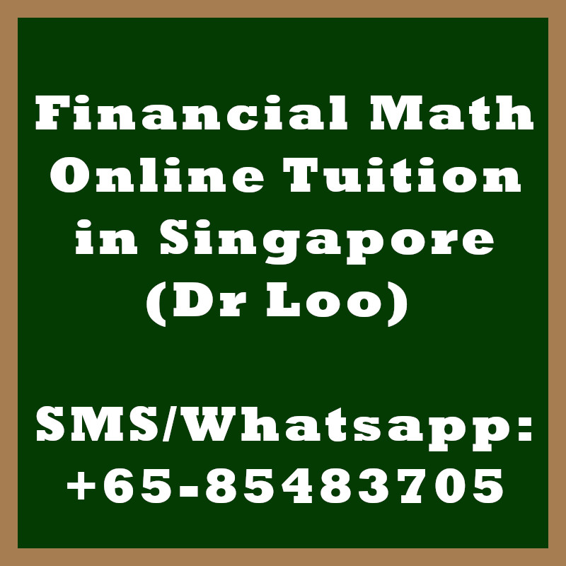 Financial Mathematics Online Tuition Singapore