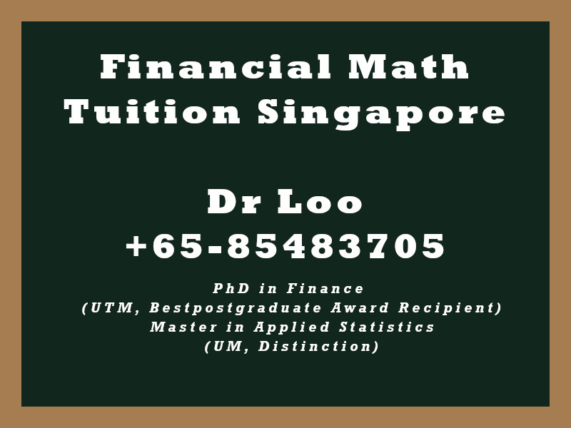 Financial Mathematics Private Tuition Singapore