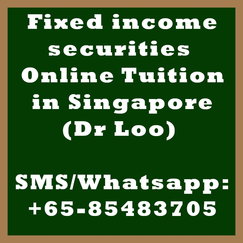 Fixed income securities Online Tuition Singapore