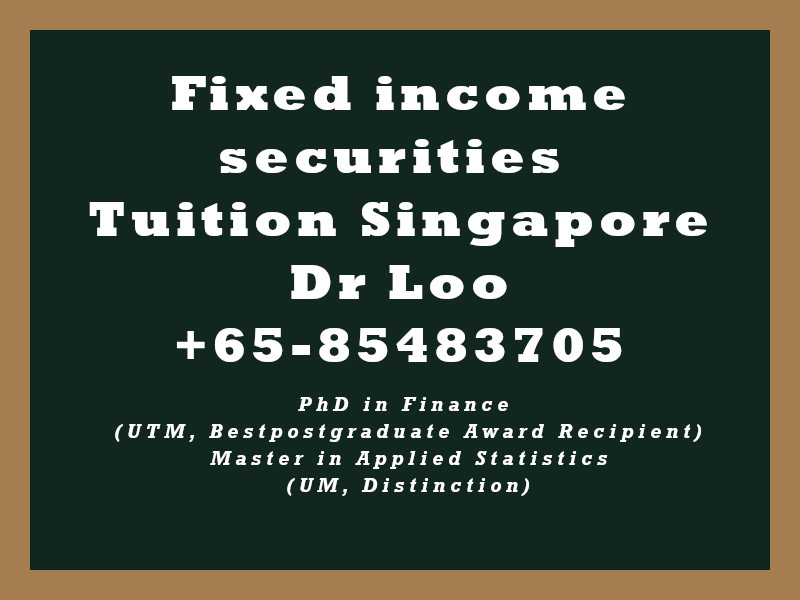 Fixed income securities Private Tuition Singapore