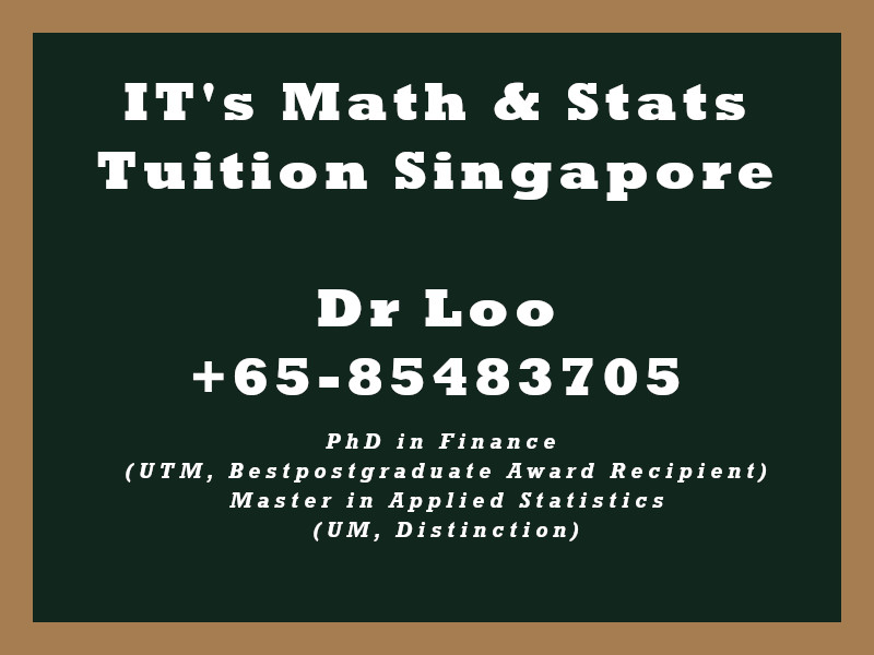 IT Math & Statistics Private Tuition Singapore