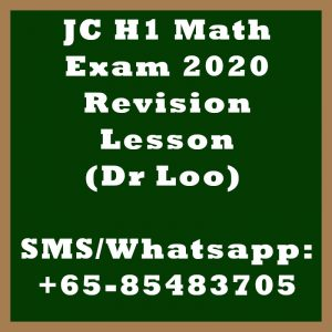 JC H1 Math Exam 2020 Revision Lessons in Singapore