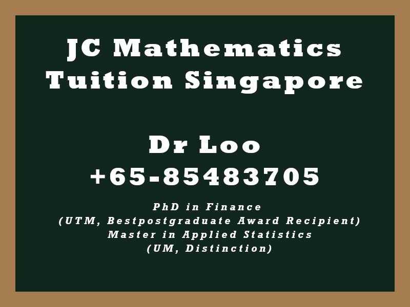 JC Math Tuition Fee Singapore (H1 & H2 Math)