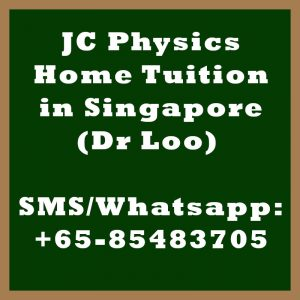 JC Physics Home Tuition Singapore