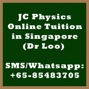 JC Physics Online Tuition Singapore