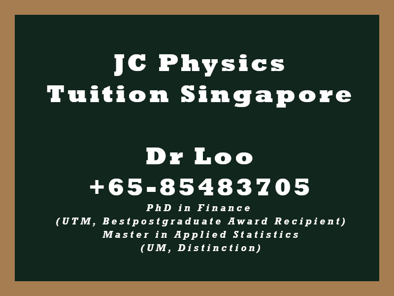 JC Physics Private Tuition Singapore