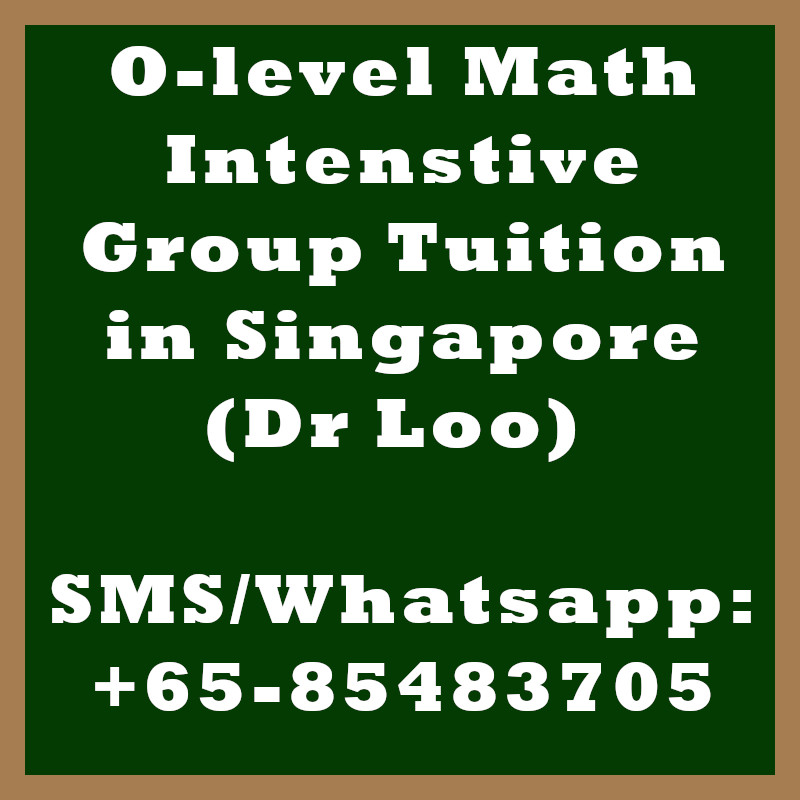 O-level Math Intensive Small Group Tuition in Singapore