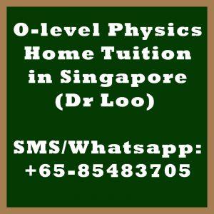 O-level Physics Home Tuition Singapore