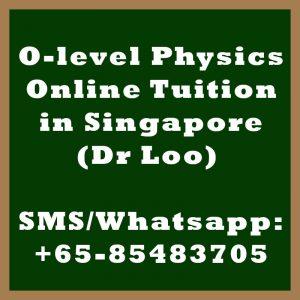 O-level Physics Online Tuition Singapore
