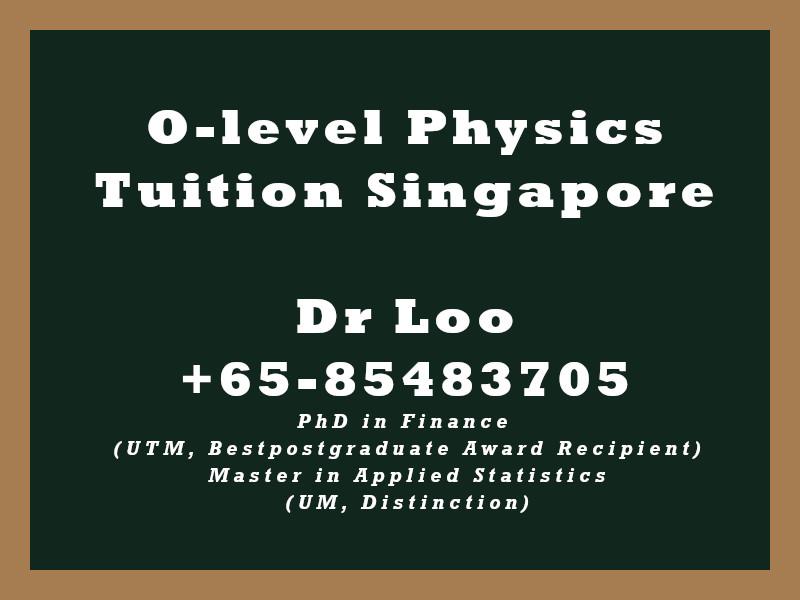 O-level Physics Private Tuition Singapore