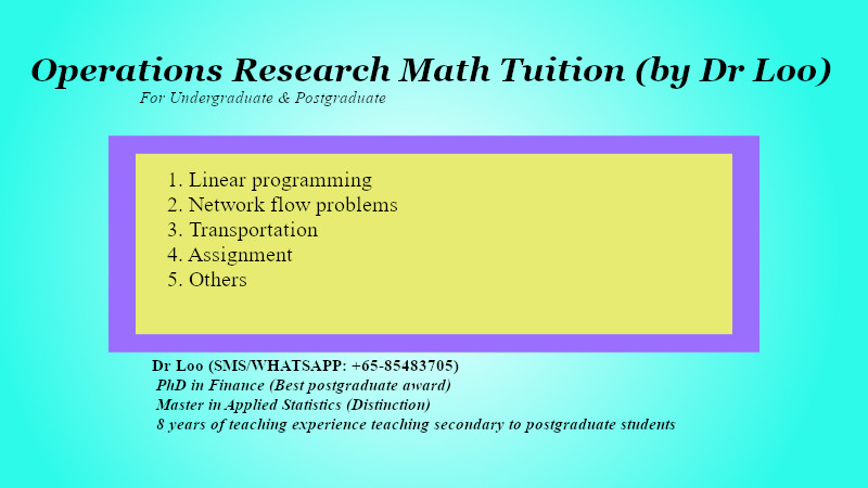 Operations Research Mathematics Tuition in Singapore