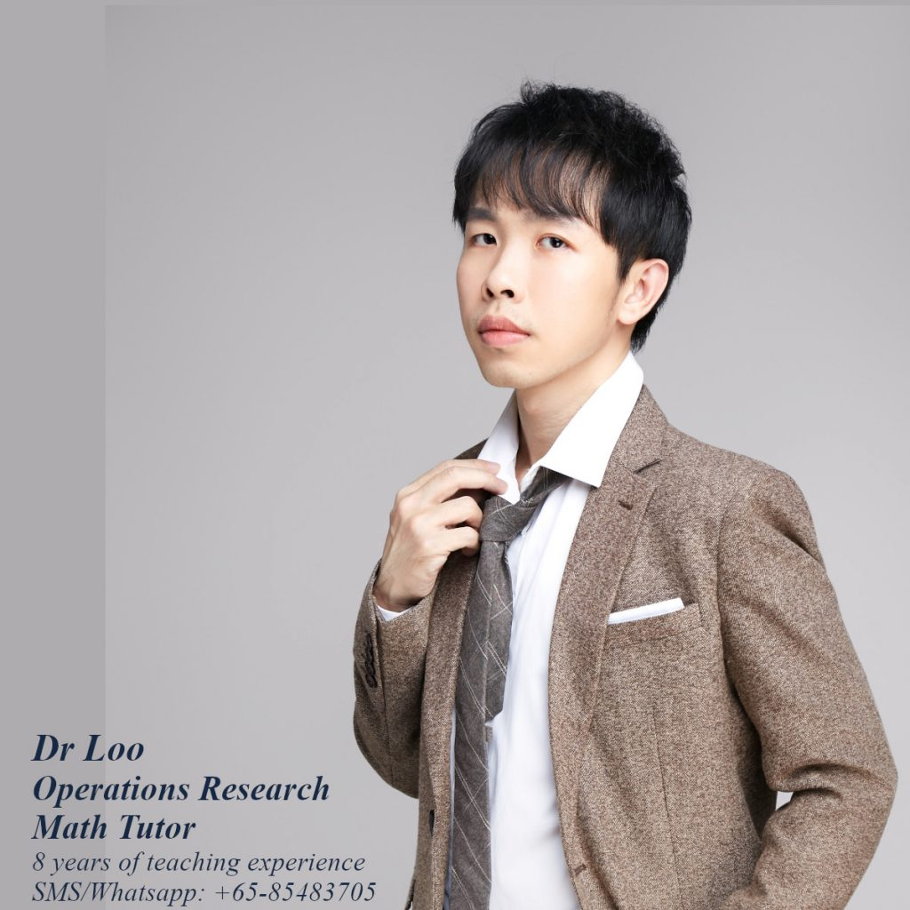 Operations Research Mathematics Tutor in Singapore