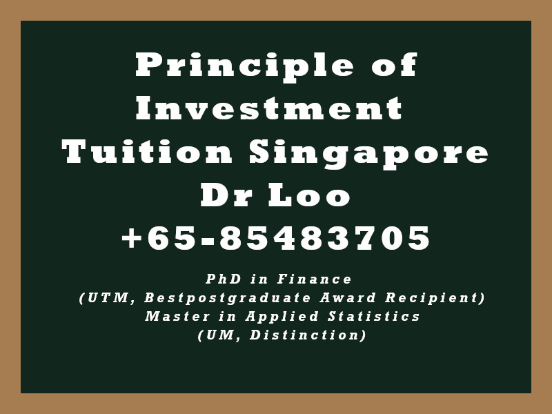 Principle of Investment Private Tuition Singapore