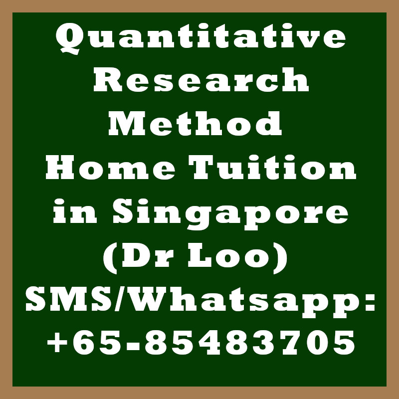 Quantitative Research Method Home tuition in Singapore