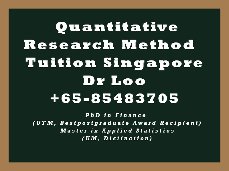 Quantitative Research Method Private Tuition Singapore