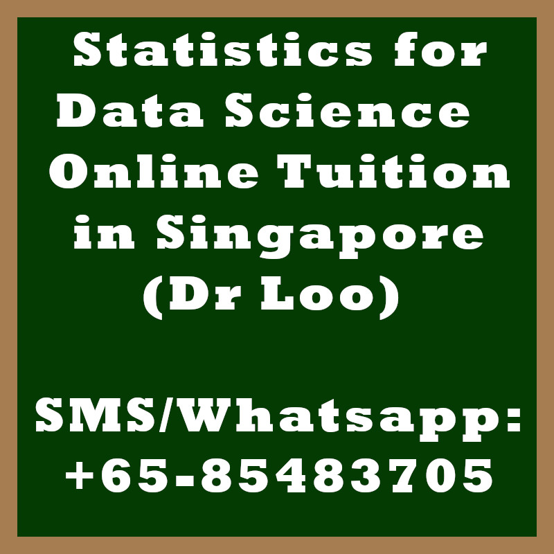 Statistics for Data Science Online Tuition Singapore