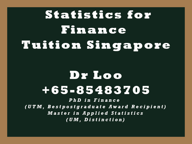 Statistics for Finance Private Tuition Singapore