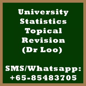 University Statistics Topical Revision Class in Singapore