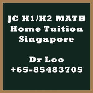 JC H1 H2 Maths Home Tuition Singapore