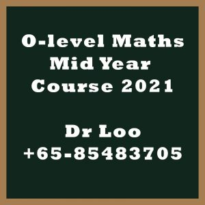 O-level Maths Mid Year Intensive Course 2021