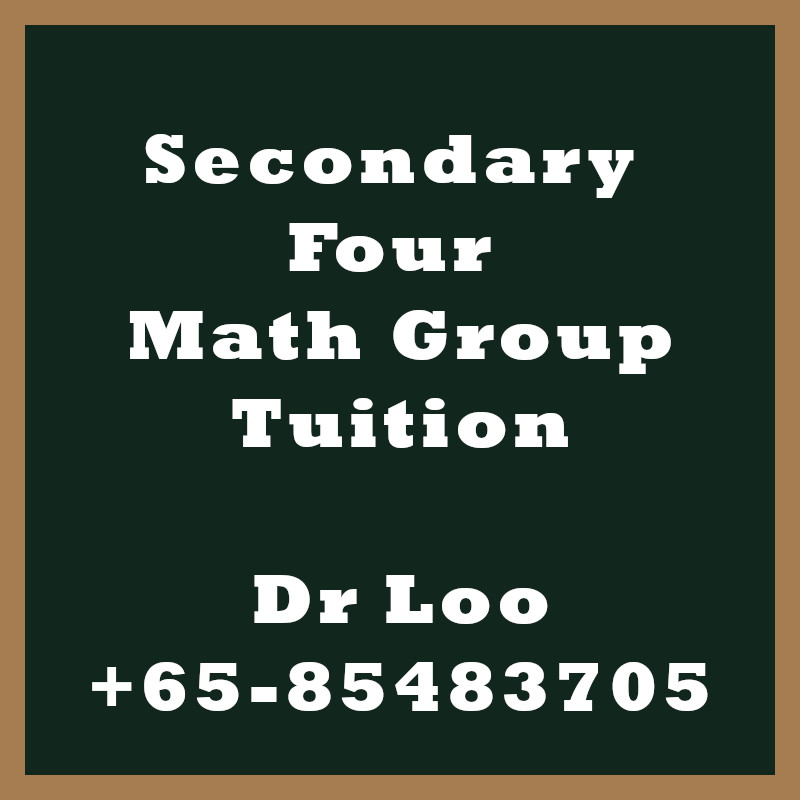 Secondary Four Math Group Tuition Class