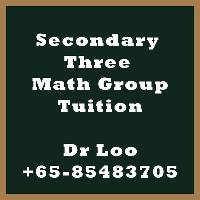 Secondary Three Math Group Tuition Class
