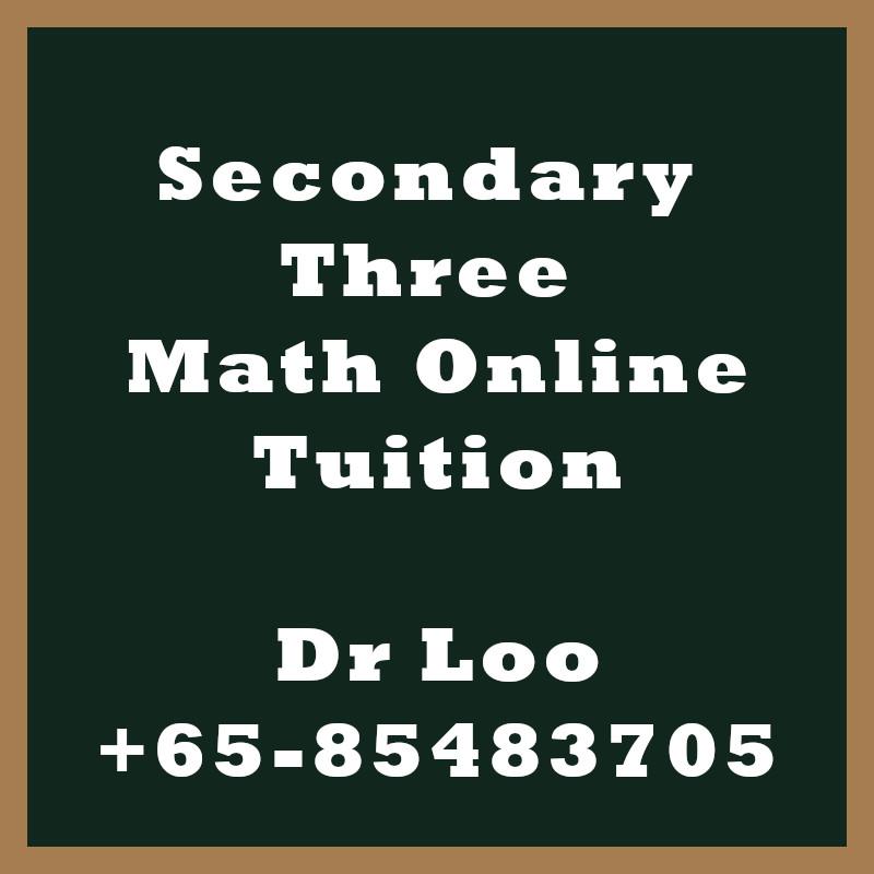 Secondary Three Math Online Tutoring