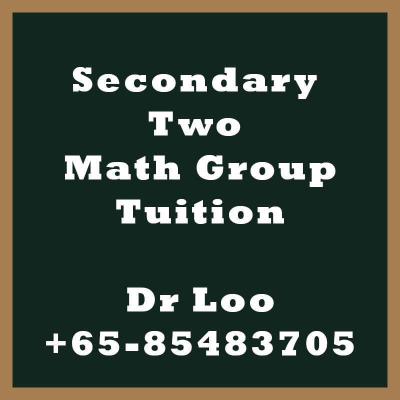 Secondary Two Math Group Tuition Class