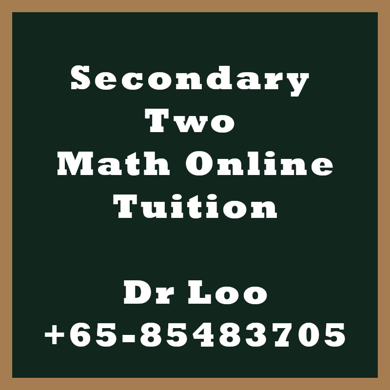 Secondary Two Math Online Tutoring