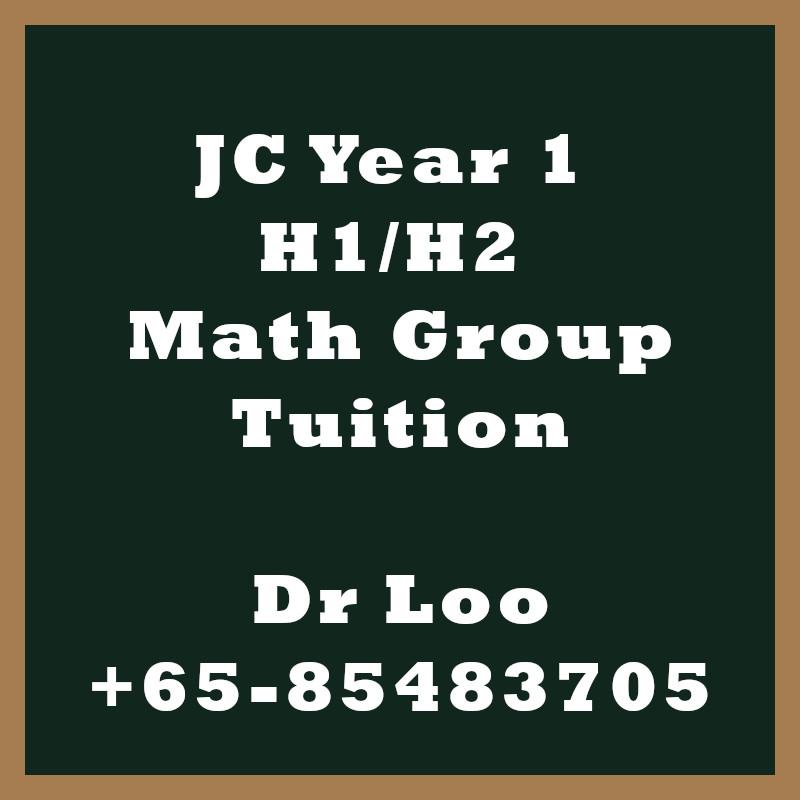 JC Year 1 H1 H2 Math Group Tuition