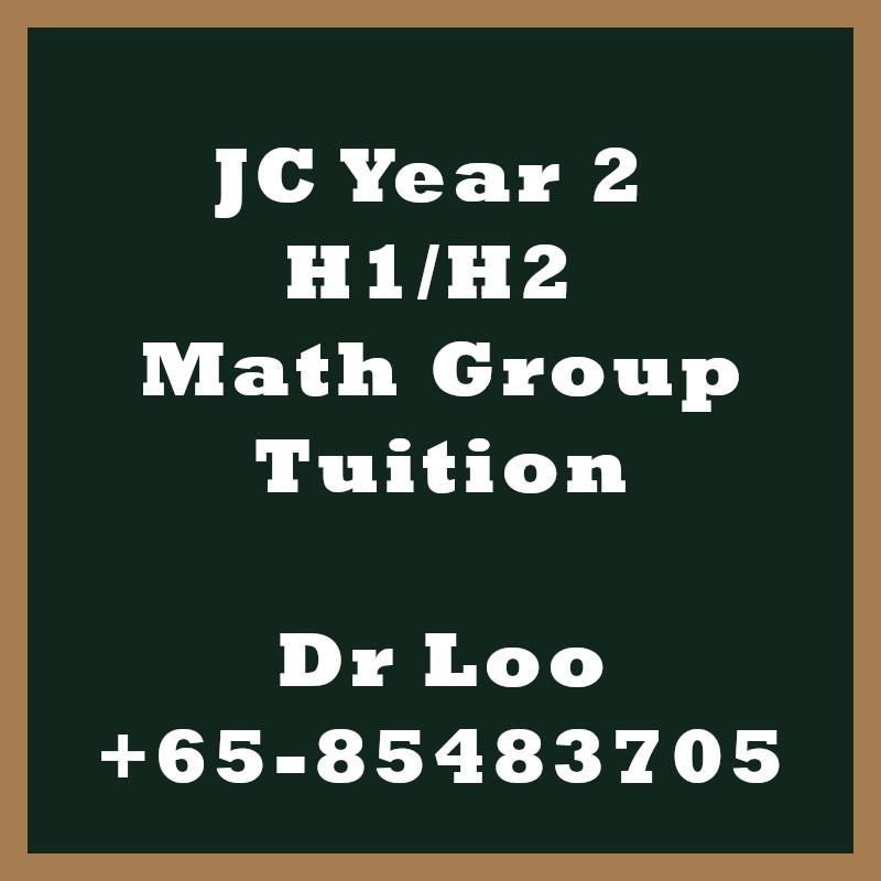 JC Year 2 H1 H2 Math Group Tuition