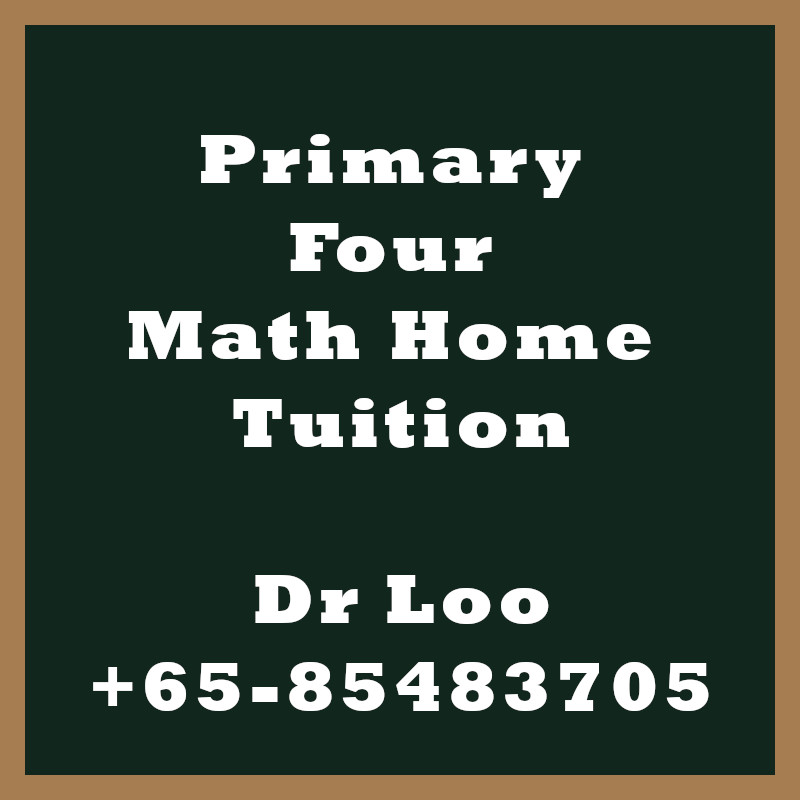 Primary Four Math Home Tuition Singapore