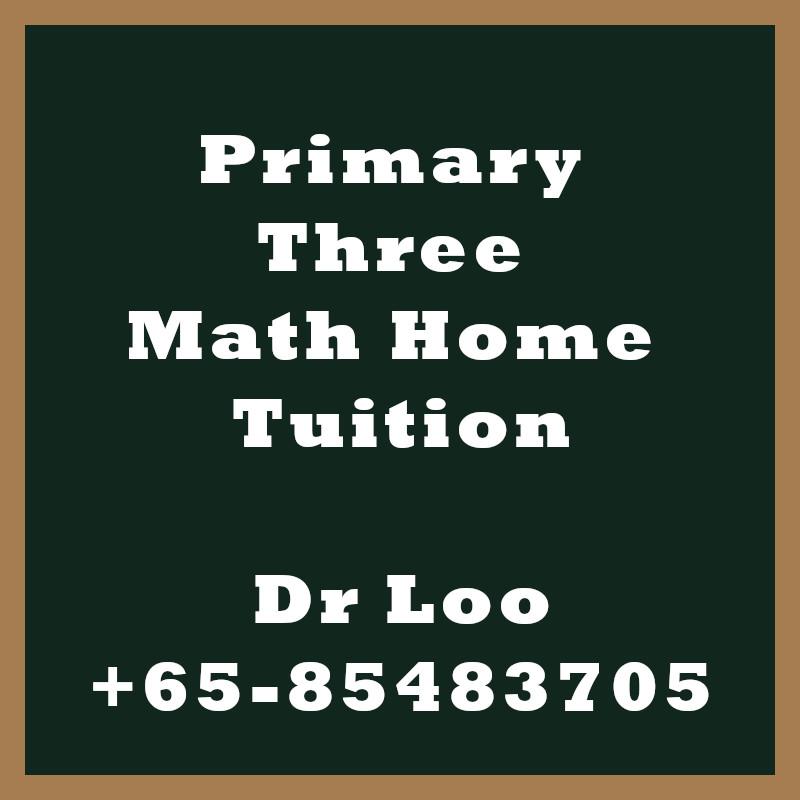 Primary Three Math Home Tuition Singapore