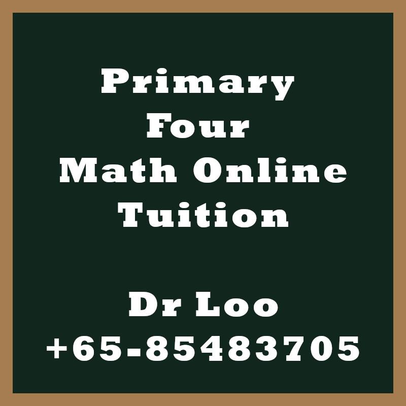 Singapore Primary Four Online Math Tutoring