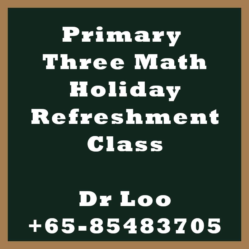 Singapore Primary Three Holiday Refreshment Class