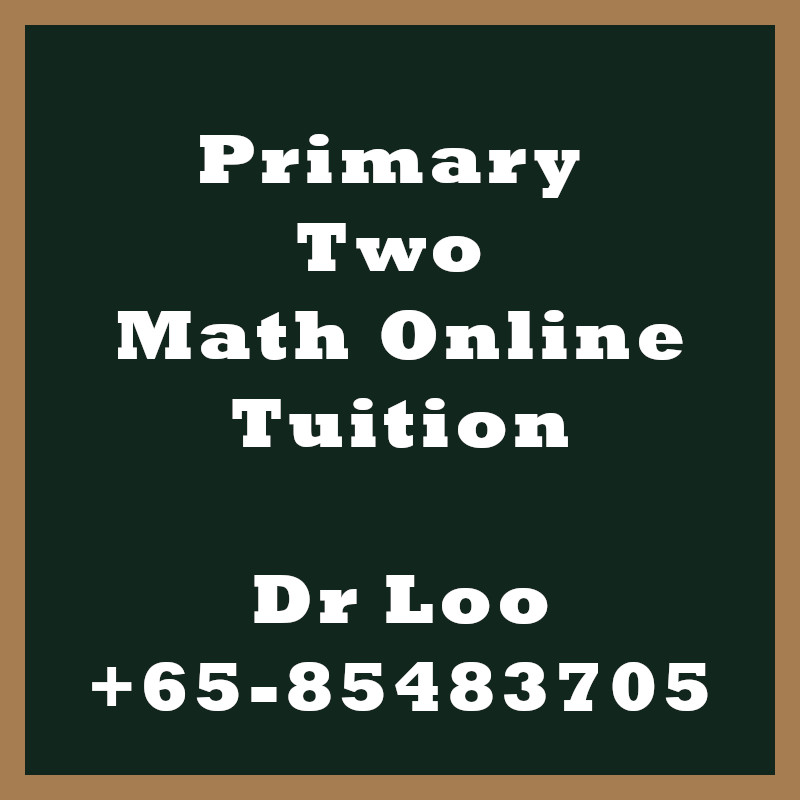 Singapore Primary Two Online Math Tutoring